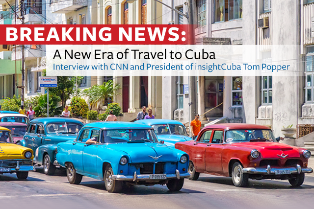 A New Era in Travel to Cuba