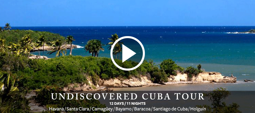 Undiscovered Cuba Tour - 12 Days / 11 Nights - Havana, Santa Clara, Camaguey, Bayamo, Baracoa, Santiago de Cuba, Holguin