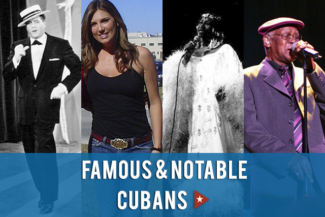 Famous and Notable Cubans