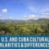 U.S. and Cuba Cultural Similarities and Differences